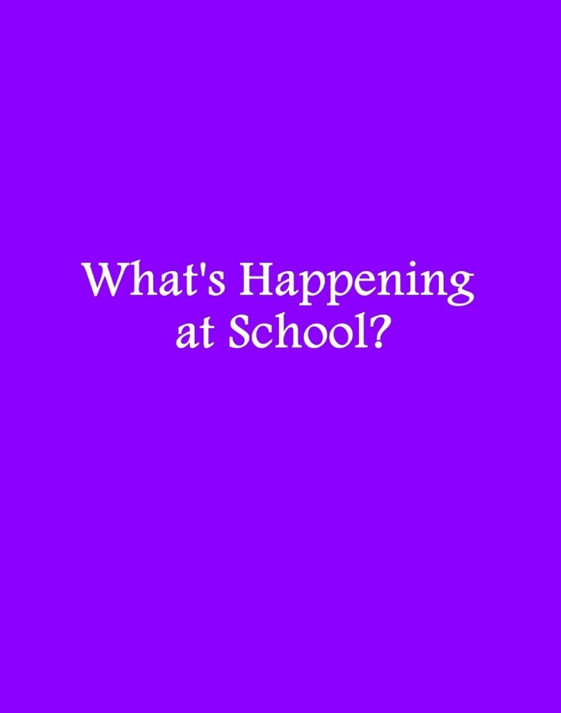 What's Happening at School? March Edition
